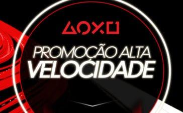 Promoção Alta Velocidade - PS Store