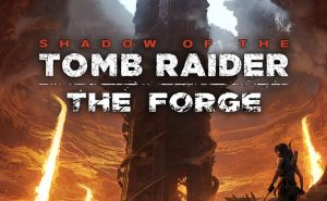 Shadow of the Tomb Raider - The Forge DLC