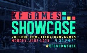 Kinda Funny Games Showcase E3 2019