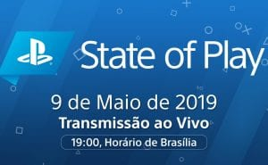 State of Play Maio 2019