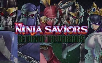 The Ninja Saviors: Return of the Warriors