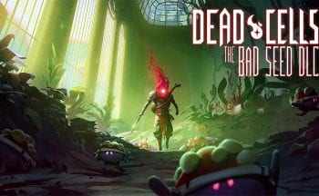 The Bad Seed Dead Cells