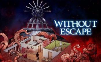 Without Escape