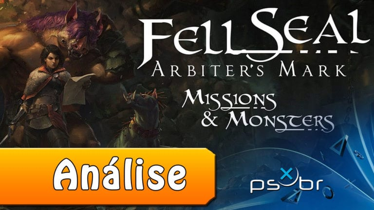 Fell Seal: Arbiter's Mark – DLC Missions and Monsters – Review