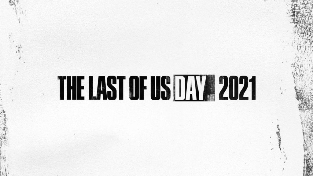 The Last of Us Day 2021